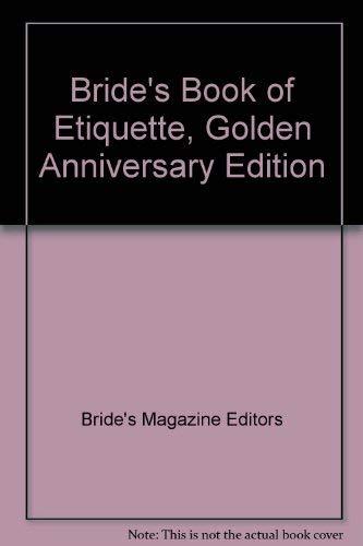9780399510960: Bride's Book of Etiquette, Golden Anniversary Edition