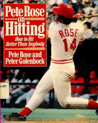 Pete Rose on Hitting: Rose, P.