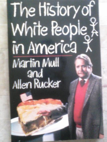 9780399511936: The History of White People in America