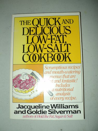 Quick Delicious Cookbook: Williams, Jacqueline; Silverman, Goldie