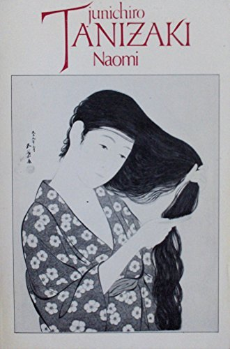 """the unconventional marriage in the novel naomi by junichiro tanizaki For three days in july 2016, the """"empfindlichkeiten"""" literature festival/conference at the literarisches colloquium berlin invited nearly 40 international writers, scholars, artists and experts to disquss the aesthetics, challenges, politics of and differences within queer literature."""