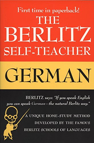 9780399513220: The Berlitz Self-Teacher -- German: A Unique Home-Study Method Developed by the Famous Berlitz Schools of Language