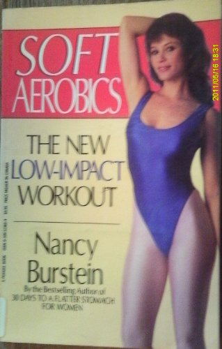 Soft Aerobics: Burstein, Nancy