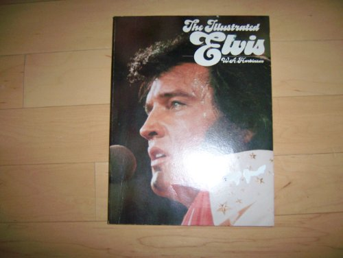 The Illustrated Elvis: Harbinson, W. A.