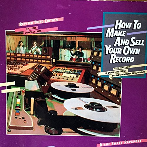 9780399514302: How to Make and Sell Your Own Record R 3ED