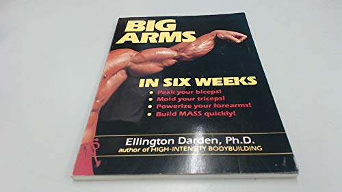 9780399514326: Big Arms in Six Weeks