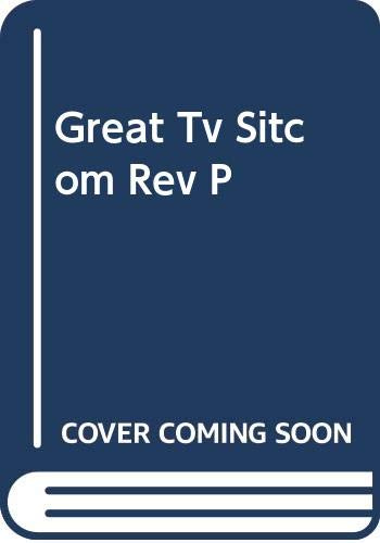 9780399514678: The Great TV Sitcom Book (Completely Revised and Updated)