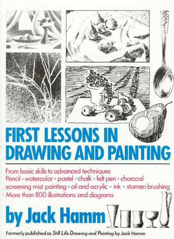 9780399514784: First Lessons in Drawing and Painting