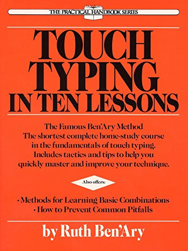 9780399515293: Touch Typing in Ten Lessons: The Famous Ben'Ary Method -- The Shortest Complete Home-Study Course in the Fundamentals of Touch Typing (The Practical handbook series)
