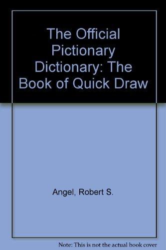 The Official Pictionary Dictionary: The Book of Quick Draw