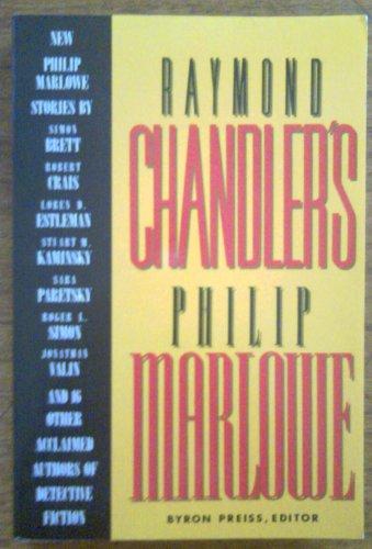 Raymond Chandler's Philip Marlowe: A Centennial Celebration: Preiss, Byron