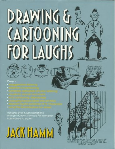 Drawing and Cartooning for Laughs (0399516344) by Jack Hamm