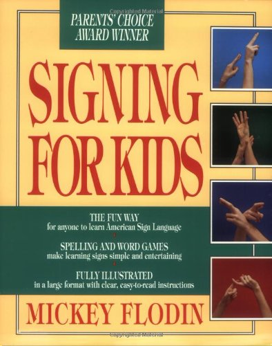 9780399516726: Signing for Kids (Perigee)