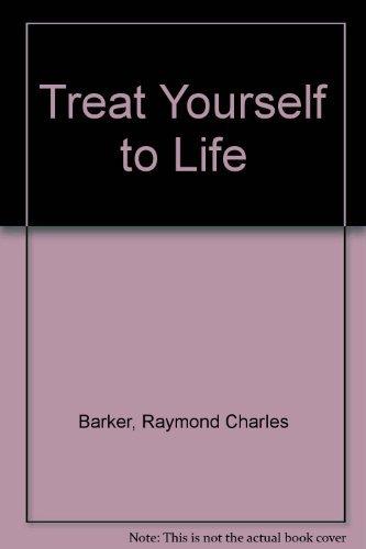 9780399516801: Treat yourself to life raymond charles barker