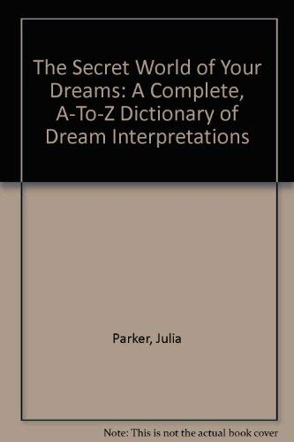 9780399517006: The Secret World of Your Dreams