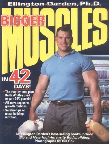 9780399517068: Bigger Muscles in 42 Days