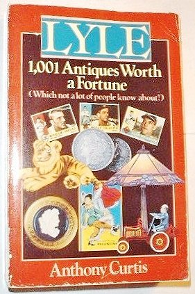 9780399517570: Lyle 1,001 Antiques Worth a Fortune