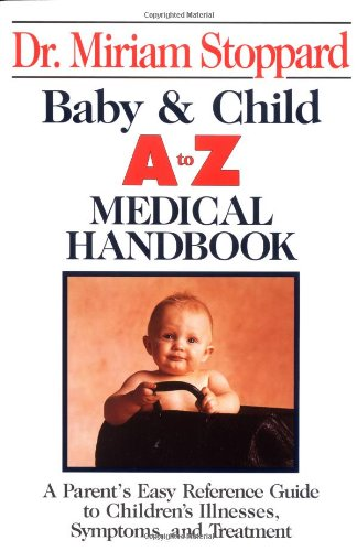 Baby and Child A-Z Medical Handbook (Perigee): Stoppard, Miriam