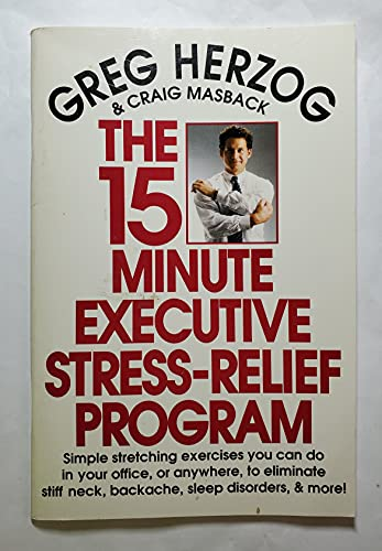 9780399517686: The 15-minute Executive Stress-relief Program