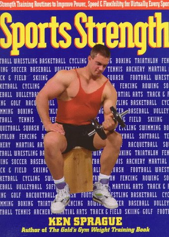 Sports Strength (0399518029) by Ken Sprague