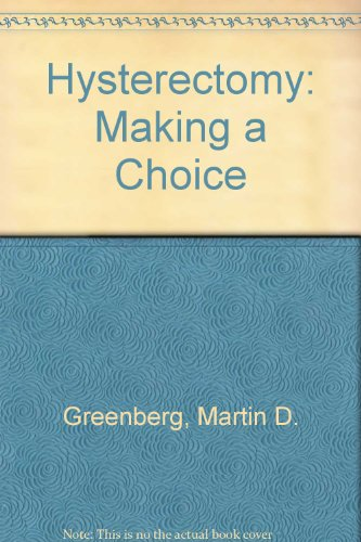 Hysterectomy Making a Choice