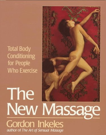 9780399518133: The New Massage: Second Edition