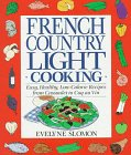 French Country Light Cooking: Evelyn Sloman