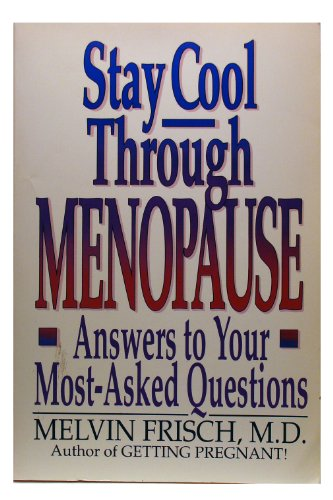 Stay Cool Through Menopause: Answers to Your Most-Asked Questions