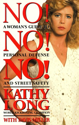 9780399518454: No! No! No!: A Woman's Guide to Personal Defense and Street Safety