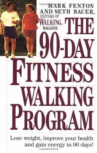 9780399518980: The 90-Day Fitness Walking Program