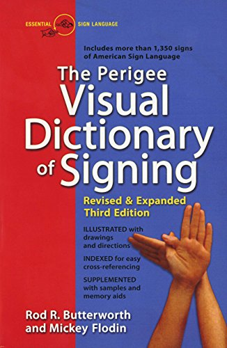 9780399519529: The Perigee Visual Dictionary of Signing: Revised & Expanded Third Edition