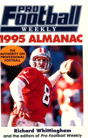 The Pro Football Weekly 1995 Almanac: Whittingham, R.