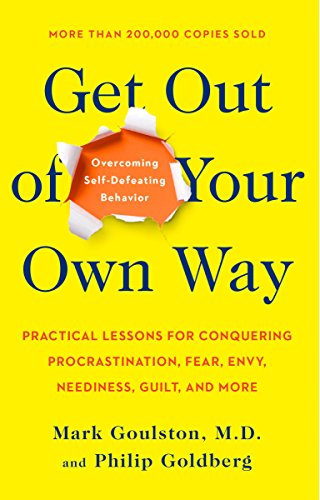 9780399519901: Get Out of Your Own Way: Overcoming Self-Defeating Behavior