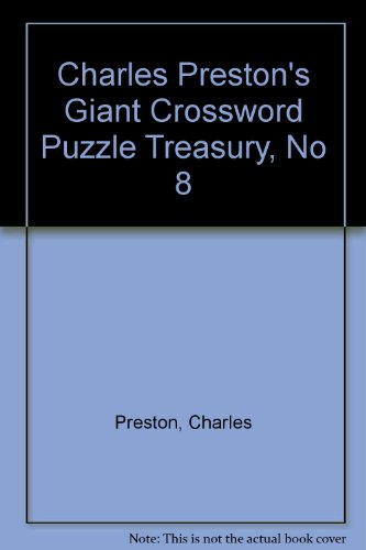 9780399520969: Charles Preston's Giant Crossword Puzzle Treasury, No 8