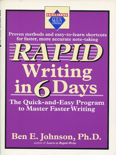 9780399521324: Rapid Writing in Six Days: The Quick-and-Easy Program (Excell-erated skills)