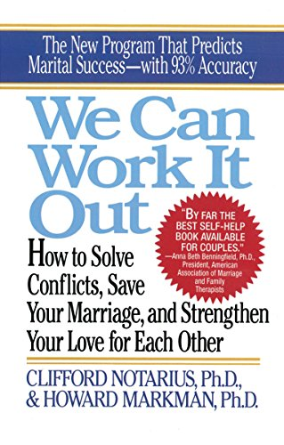 9780399521379: We Can Work It Out: How to Solve Conflicts, Save Your Marriage, and Strengthen Your Love for Each Other