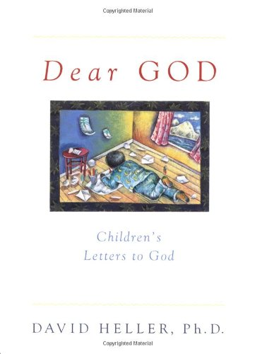 Dear God: Children's Letters to God