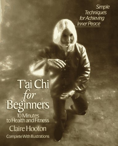 9780399522079: T'ai Chi for Beginners: 10 Minutes to Health and Fitness