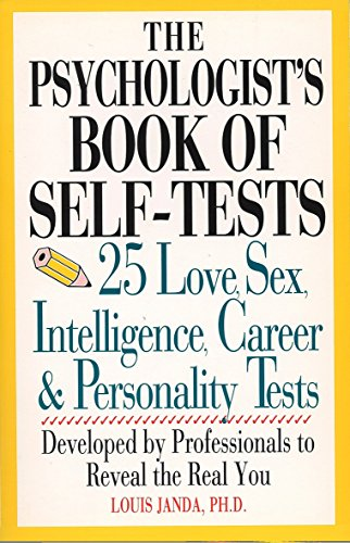 9780399522116: Psychologist's Book of Self-Test: 25 Love, Sex, Intelligence, Career, and Personality Tests: 25 Love, Sex, Intelligence, Career and Personality Tests ... to Reveal the Real You (Perigee)