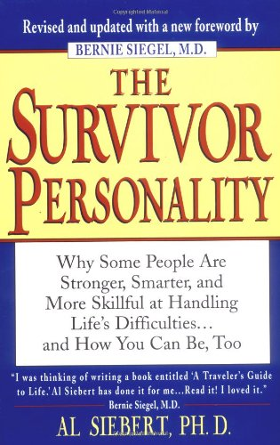 9780399522307: The Survivor Personality: Why Some People Are Stronger, Smarter, and More Skillful at Handling Life's Difficulties...and How You Can Be, Too
