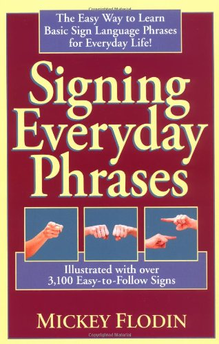 9780399522369: Signing Everyday Phrases (Perigee)