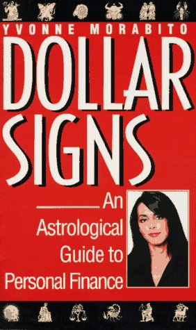 9780399522659: Dollar signs: an astrological guide to personal finance