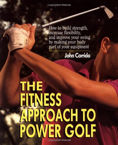 9780399522727: The Fitness Approach TO Power Golf