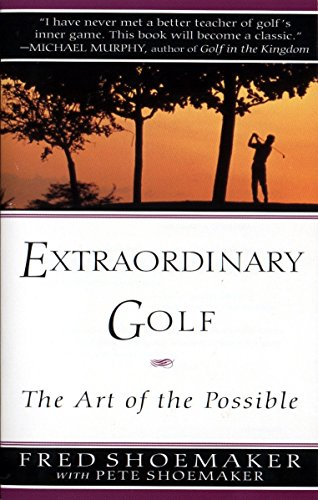 9780399522765: Extraordinary Golf: the Art of the Possible (Perigee)