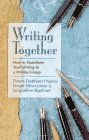 9780399523380: Writing Together: How to Transform Your Writing in a Writing Group
