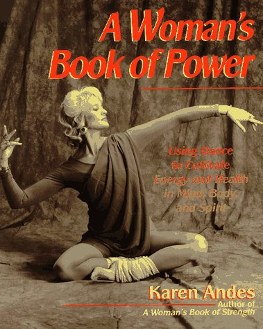 9780399523724: A Woman's Book of Power