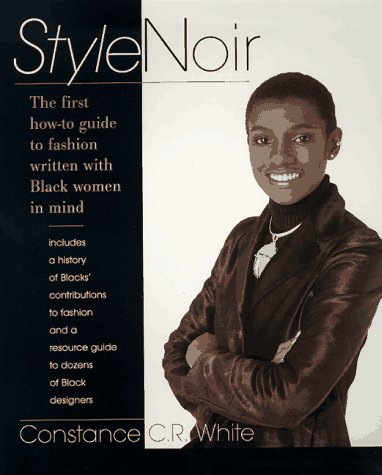 9780399523793: Stylenoir: The First How to Guide to Fashion Written with Black Women in Mind