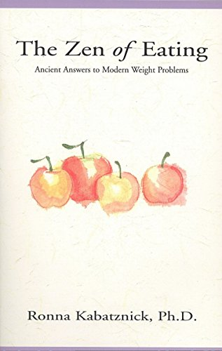 9780399523823: The Zen of Eating: Ancient Answers to Modern Weight Problems