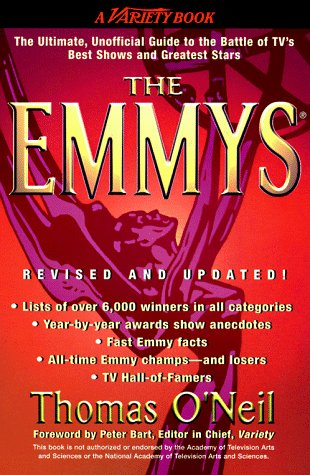 9780399524233: The Emmys: The Ultimate, Unofficial Guide to the Battle of Tv's Best Shows and Greatest Stars