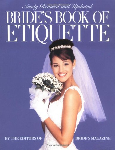 Bride's Book of Etiquette: Bride's Magazine Editors